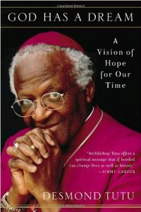 god-has-a-dream-desmond-tutu