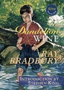 dandelion-wine-50th-anniversary-ray-bradbury